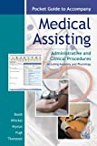 img - for Pocket Guide to accompany Medical Assisting: Administrative and Clinical Procedures book / textbook / text book