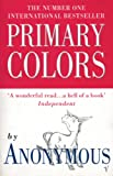 Primary Colors by Anonymous front cover