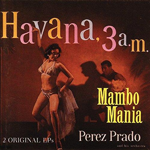 Mambo Mania / Havana 3 A.M.