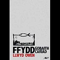 Ffydd Gobaith Cariad (Welsh Edition)