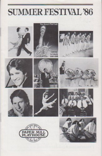 Summer Festival 1986 Program Paper Mill Playhouse