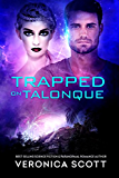 Trapped On Talonque (The Sectors SF Romance Series)