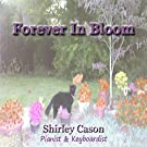 FOREVER IN BLOOM : relaxing piano & instrumental music