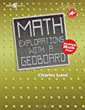 Math Explorations with a Geoboard, Charles Lund, 1934218227