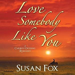 Love Somebody Like You Audiobook