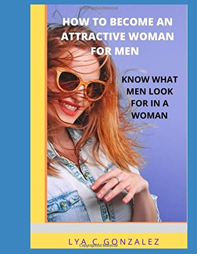 Look in a woman do men what for Surprising Traits