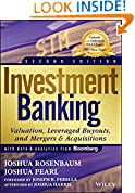 #9: Investment Banking: Valuation, Leveraged Buyouts, and Mergers and Acquisitions