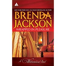 Wrapped in Pleasure: Delaney's Desert Sheikh\Seduced by a Stranger (The Westmorelands)
