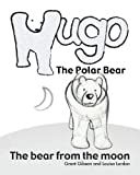 Hugo the Polar Bear, Louisa Lordan, 1480170569