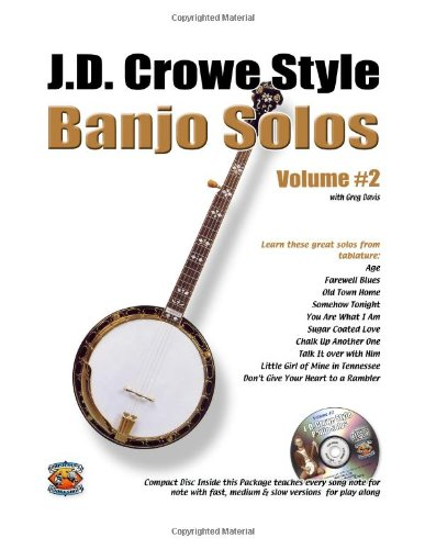 J.D. Crowe Bluegrass Scruggs Style Banjo Solos #2 (Book + CD)