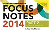 Wiley CIAexcel Exam Review 2014 Focus Notes: Part2, Internal Audit Practice