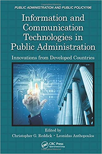 Information and communication technologies in public administration information and communication technologies in public administration innovations from developed countries public administration and public policy 1st fandeluxe Gallery