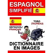 Espagnol Simplifié - dictionnaire en images (French Edition)