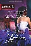 Der Kuss des Spions (New York Times Bestseller Autoren: Romance)