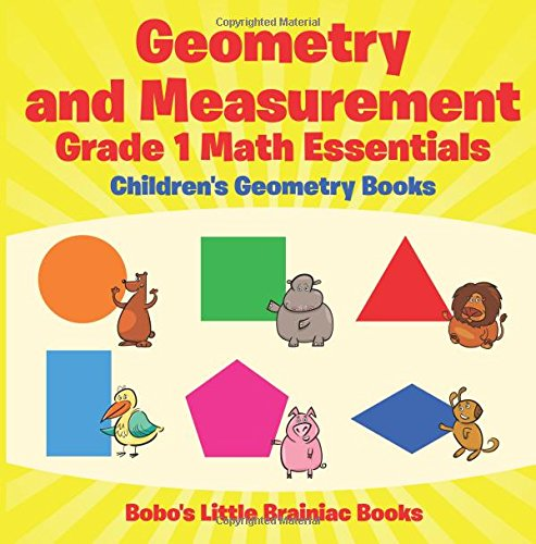 Geometry and Measurement Grade 1 Math Essentials: Children's