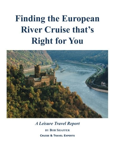 Finding the European River Cruise that