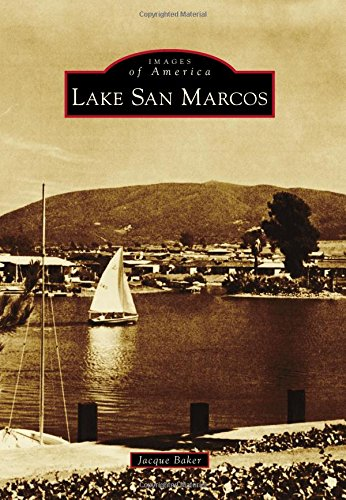 Lake San Marcos (Images of America) (Best Planned Communities In America)