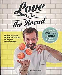 Book Love is in the Bread (Spanish Edition)
