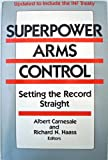 Superpower Arms Control, Albert Carnesale, 0887302297