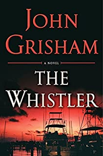 Book Cover: The whistler : a novel