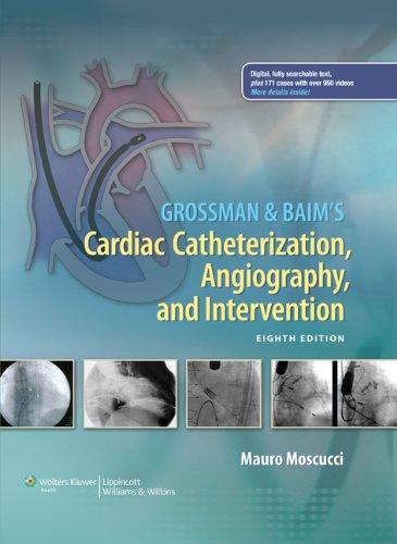 Grossman & Baim's Cardiac Catheterization, Angiography, and Intervention Pdf