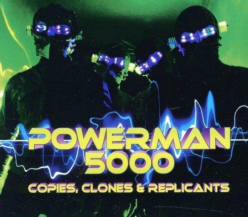 Powerman 5000 - Copies Clones & Replicants - Zortam Music