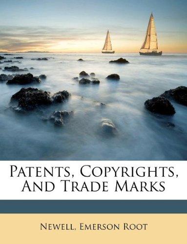 Patents, Copyrights, And Trade Marks pdf epub