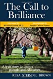The Call to Brilliance: A True Story to Inspire Parents and Educators
