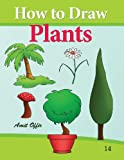 How to Draw Plants: Drawing books for Beginners (How to Draw Comics) (Volume 14)