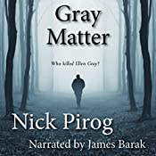 Gray Matter: Thomas Prescott, Volume 2 | Nick Pirog
