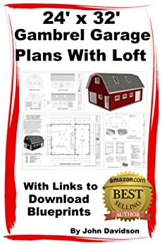 24 X 32 X 10 Gambrel Garage Plans With Loft