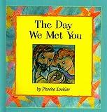The Day We Met You, Phoebe Koehler, 0780791150