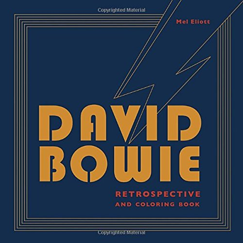 david bowie retrospective and coloring book mel elliott 9780399579110 amazoncom books