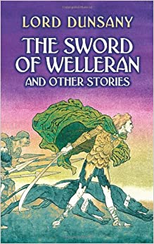 The Sword of Welleran: And Other Stories (Dover Mystery, Detective, & Other Fiction)