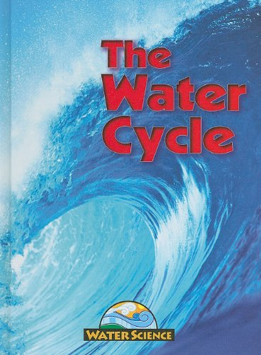 The Water Cycle (Water Science) pdf epub
