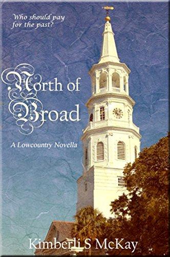 North of Broad: A Lowcountry Novella