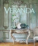 The Houses of Veranda: The Art of Living Well