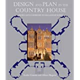 Design and Plan in the Country House: From Castle Donjons to Palladian Boxes
