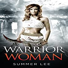 Warrior Woman Audiobook by Summer Lee Narrated by Ariel Therkiel