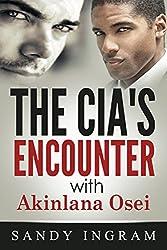 The CIA's Encounter With Akinlana Osei: Book I (Osei International Mystery Series 1)
