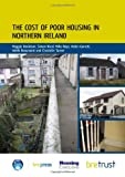 img - for The Cost of Poor Housing in Northern Ireland book / textbook / text book