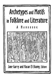 Archetypes and Motifs in Folklore and Literature: A Handbook