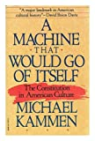 A Machine That Would Go of Itself, Michael G. Kammen, 0394756002