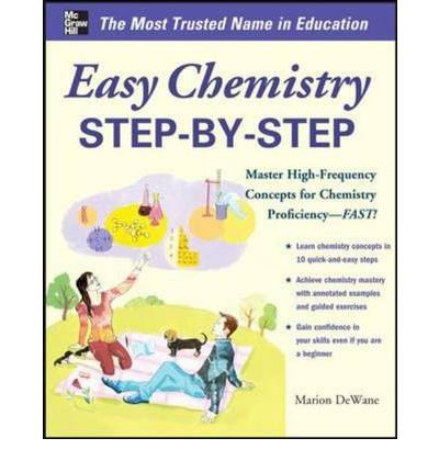 [(Easy Chemistry Step-by-Step)] [Author: Marian DeWane] published on (July, 2014)