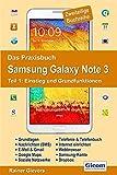Das Praxisbuch Samsung Galaxy Note 3 - Teil 1: Einstieg und Grundfunktionen