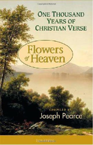 Flowers of Heaven: 1000 Years Of Christian Verse