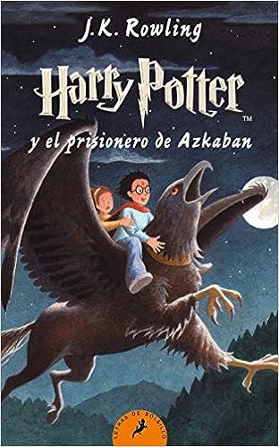 Harry Potter Y El Prisionero De Azkaban por J.k. Rowling