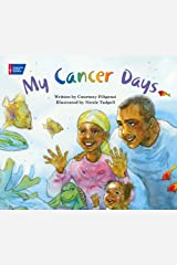 My Cancer Days Hardcover