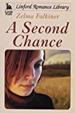 img - for A Second Chance (LIN) (Linford Romance Library) book / textbook / text book