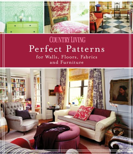 Country Living Perfect Patterns for Walls, Floors, Fabrics and (Rustic Houses Wall Art)